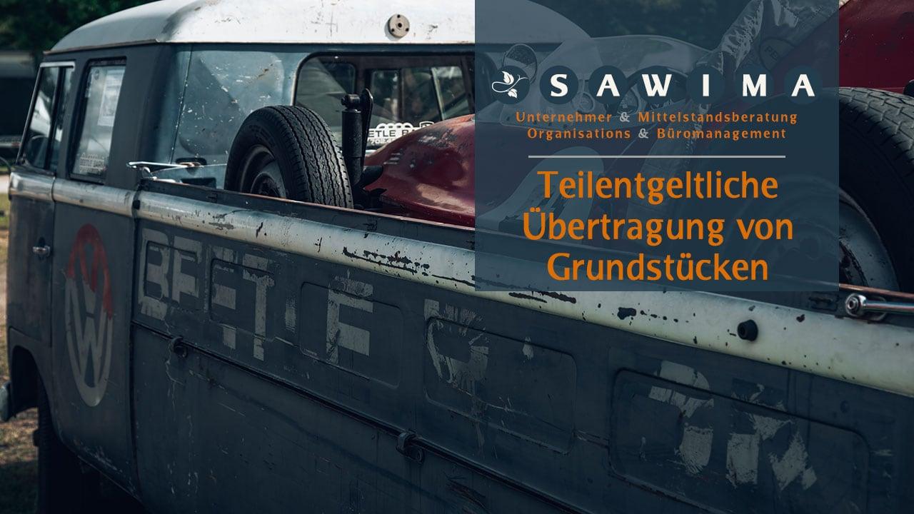 Beitrag_Teilentgeltliche_Übertragung_von_Grundstücken_SAWIMA_Stiftung